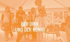 2013-11-29-derdirk-und-derkoenig-neu